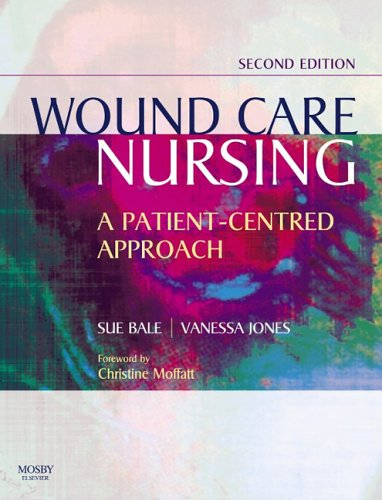 Wound Care Nursing: A Patient-Centred Approach 9780723433446