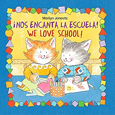 !Nos Encanta la Escuela!/We Love School 9780735822467