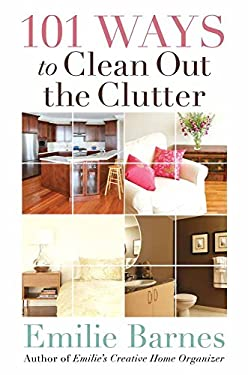 101 Ways to Clean Out the Clutter 9780736922630