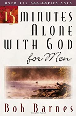 15 Minutes Alone with God for Men 9780736910835