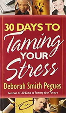 30 Days to Taming Your Stress 9780736918350