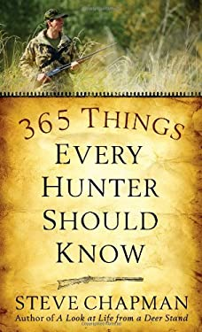 365 Things Every Hunter Should Know 9780736922487