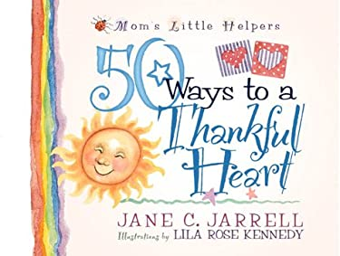 50 Ways to a Thankful Heart 9780736902199