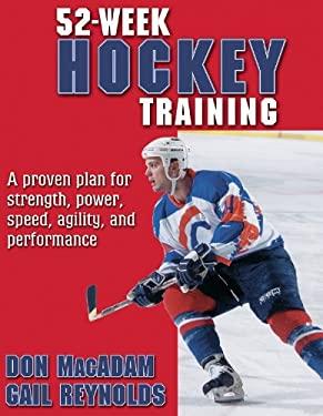 52-Week Hockey Training 9780736042048