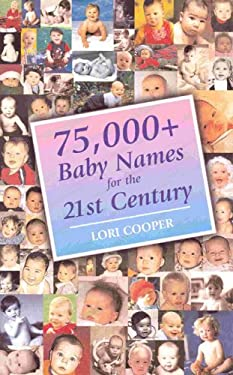 75,000+ Baby Names for the 21st Century 9780734402271
