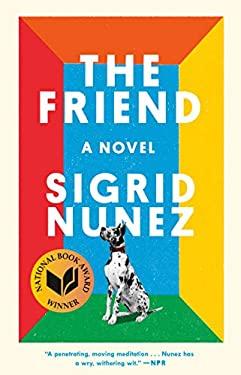 The Friend: A Novel