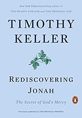 Rediscovering Jonah: The Secret of God's Mercy