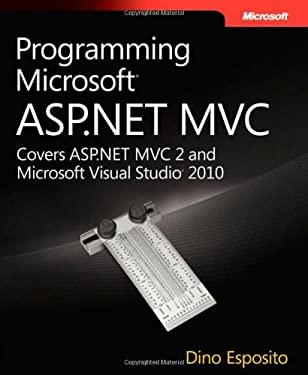 Programming Microsoft ASP.NET MVC 9780735627147