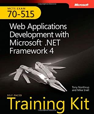McTs Self-Paced Training Kit (Exam 70-515): Web Applications Development with Microsoft .Net Framework 4 9780735627406