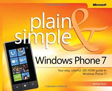 Windows Phone 7 Plain & Simple 9780735643420