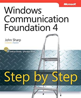 Windows Communication Foundation 4 Step by Step [With Access Code] 9780735645561