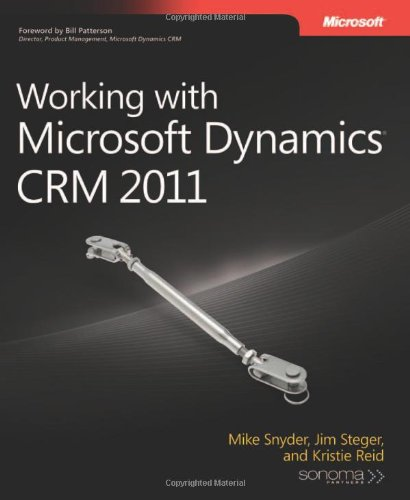 Working with Microsoft Dynamics CRM 2011 9780735648128