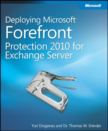 Deploying Microsoft Forefront Protection 2010 for Exchange Server 9780735649750