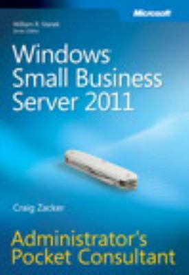 Windows Small Business Server 2011: Administrator's Pocket Consultant 9780735651548