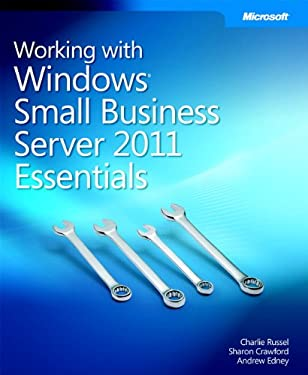 Working with Windows Small Business Server 2011 Essentials 9780735656703
