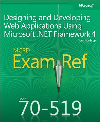 MCPD 70-519 Exam Ref: Designing and Developing Web Applications Using Microsoft.NET Framework 4 9780735657267
