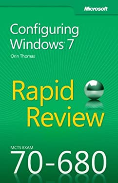McTs 70-680 Rapid Review: Configuring Windows 7 9780735657298