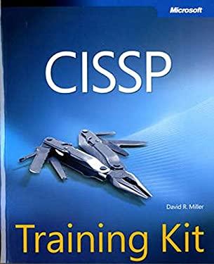CISSP Training Kit David R. Miller, Brock Pearson and Sean-Philip Oriyano