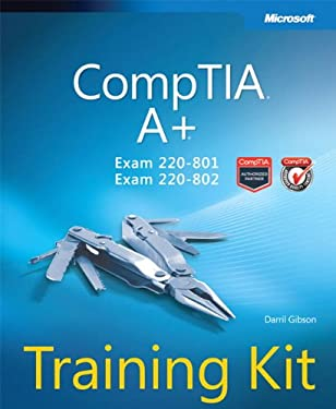 Comptia A+ Training Kit (Exam 220-801 and Exam 220-802) 9780735662681