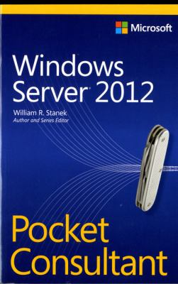 Windows Server 2012 Pocket Consultant 9780735666337