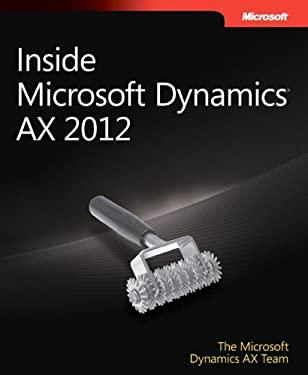 Inside Microsoft Dynamics Ax 2012 9780735667105