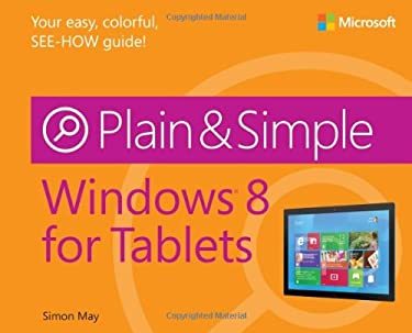 Windows 8 for Tablets Plain & Simple 9780735670839