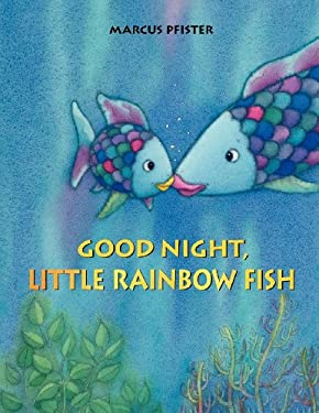 Good Night, Little Rainbow Fish! 9780735840829
