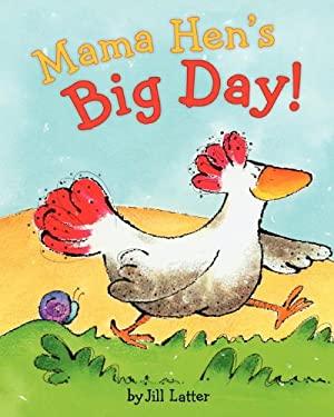 Mama Hen's Big Day 9780735841093