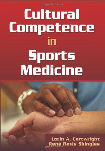 Cultural Competence in Sports Medicine 9780736072281