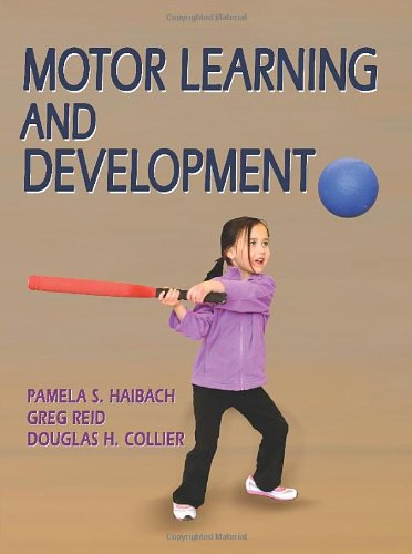 Motor Learning and Development 9780736073745