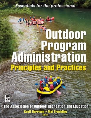 Outdoor Program Administration: Principles and Practices 9780736075374