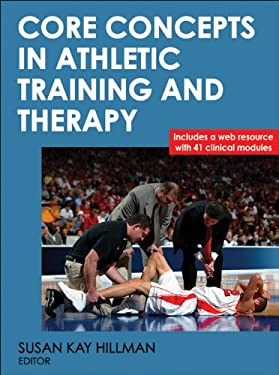 Core Concepts in Athletic Training and Therapy with Web Resource 9780736082853