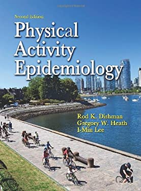Physical Activity Epidemiology - 2nd Edition 9780736082860