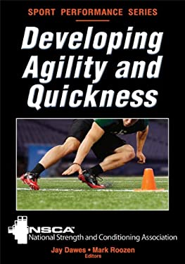 Developing Agility and Quickness 9780736083263
