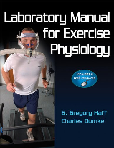 Laboratory Manual for Exercise Physiology [With Access Code] 9780736084130