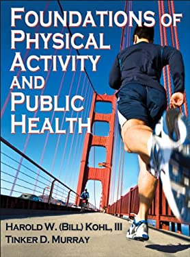Foundations of Physical Activity and Public Health 9780736087100