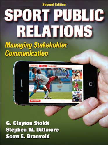 Sport Public Relations: Managing Stakeholder Communication 9780736090384