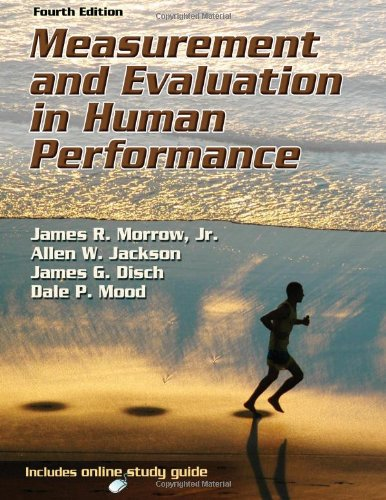 Measurement and Evaluation in Human Performance [With Access Code] 9780736090391