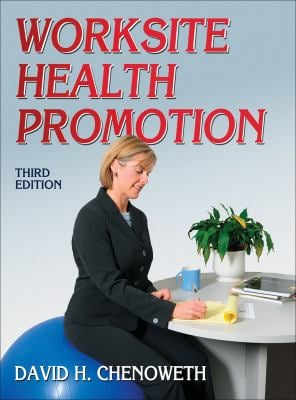 Worksite Health Promotion 9780736092913