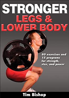 Stronger Legs & Lower Body 9780736092951