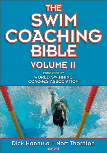 The Swim Coaching Bible, Volume II 9780736094085