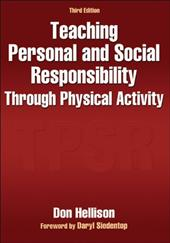 Teaching Personal and Social Responsibility Through Physical Activity-3rd Edition 10903704