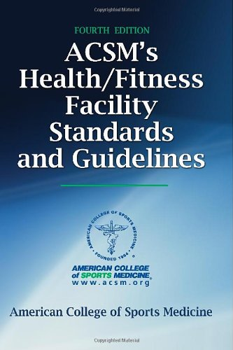 ACSM's Health/Fitness Facility Standards and Guidelines 9780736096003