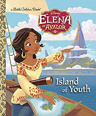 Island of Youth (Disney Elena of Avalor) (Little Golden Book)