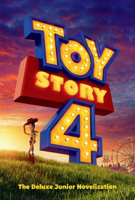 Toy Story 4: The Deluxe Junior Novelization (Disney/Pixar Toy Story 4)