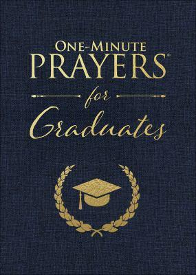 One-Minute Prayers for Graduates