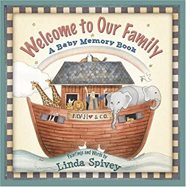 Welcome to Our Family: A Baby Memory Book 9780736916325