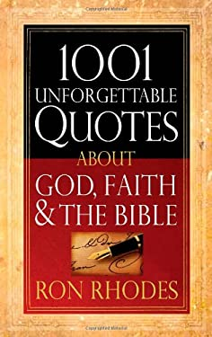 1001 Unforgettable Quotes about God, Faith, & the Bible 9780736928489