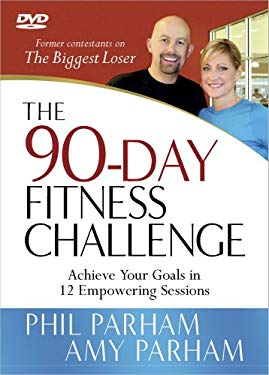The 90-Day Fitness Challenge: Achieve Your Goals in 12 Empowering Sessions 9780736929806