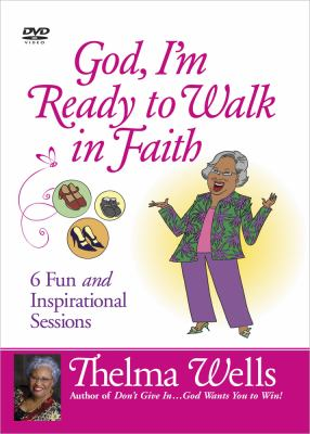 God, I'm Ready to Walk in Faith: 6 Fun and Inspirational Sessions 9780736937719